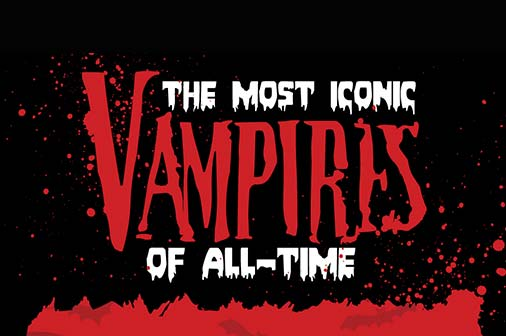 Infographic: The Most Iconic Vampires of All-Time