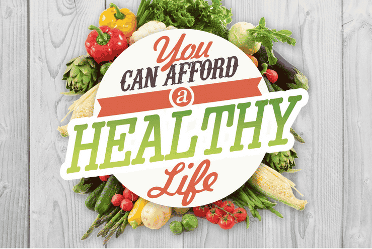 Infographic: You Can Afford a Healthy Life