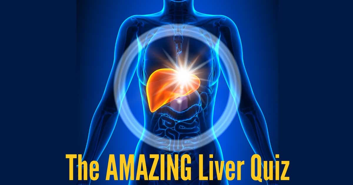 Behold! The Amazing Liver Quiz!