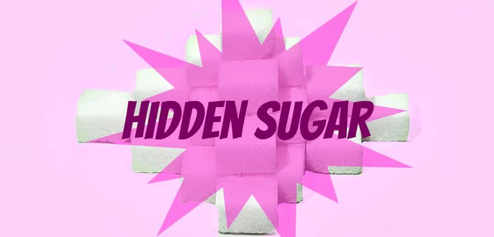 Sneaky Ways You're Adding Hidden Sugar to Your Diet