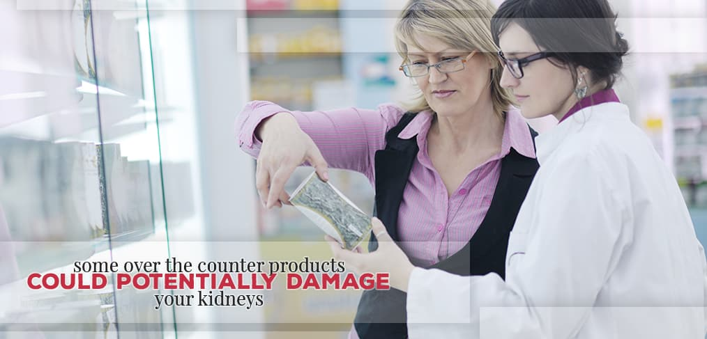 Some OTC Products Could Damage Your Kidneys