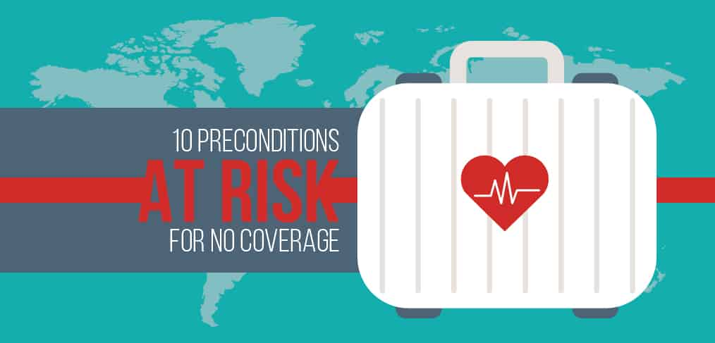 10 Preconditions At Risk For No Coverage