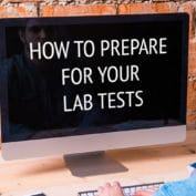 How To Prepare For Your Lab Tests