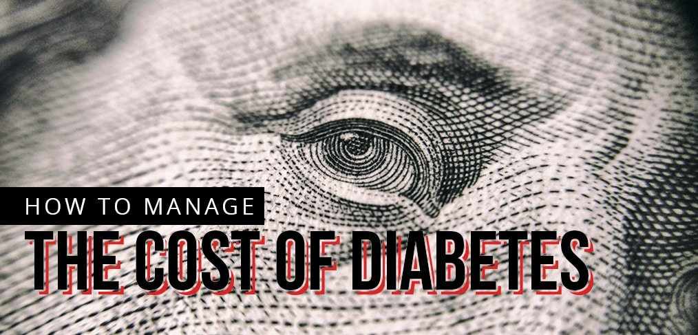 How To Manage The Cost Of Diabetes