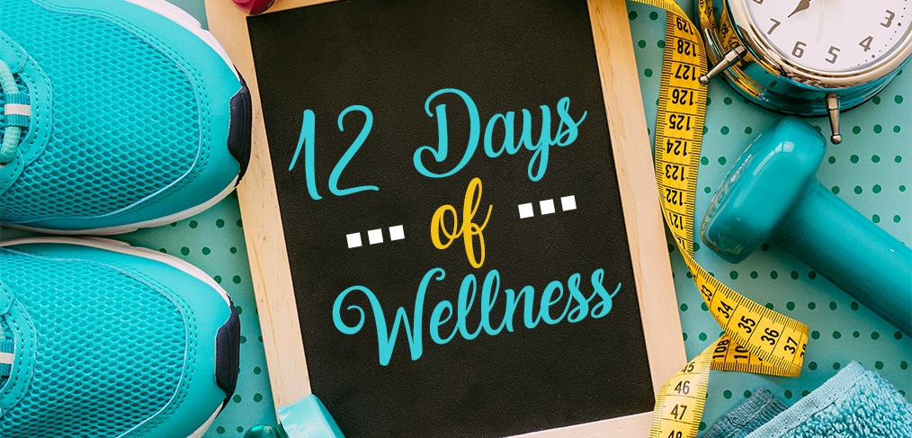 12 Days of Wellness
