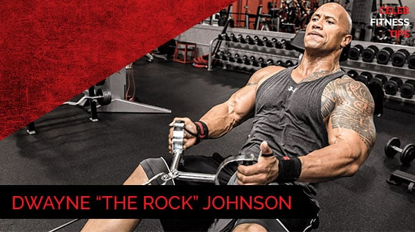 Celebrity Fitness Tips - Dwayne Johnson