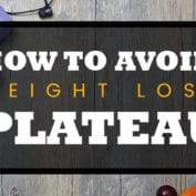How To Avoid Weight Loss Plateau