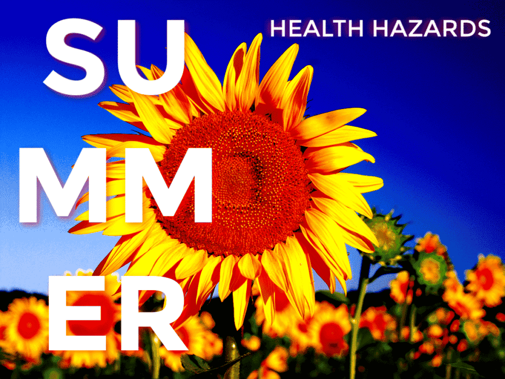 6 Major Health Hazards of Summer (And One More You Will NOT See Coming, But Should!)