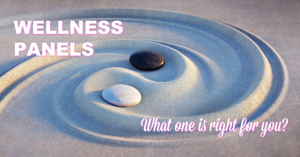 What Wellness Panel Is Right For You?
