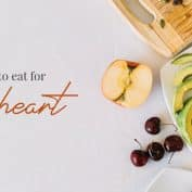 What to Eat for the Heart