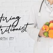 Is Hiring a Nutritionist Worth It?