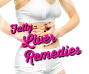 Fatty Liver Remedies