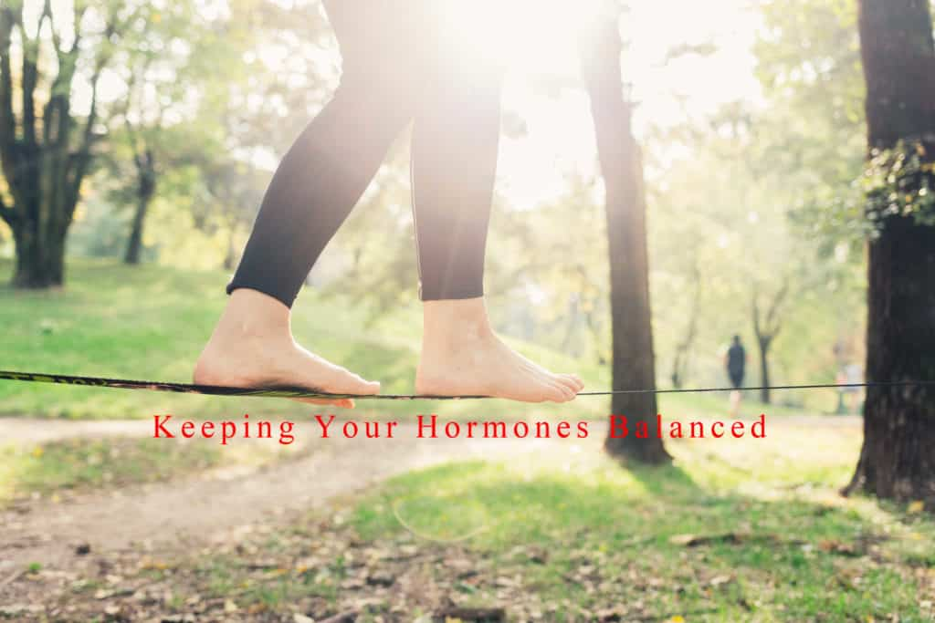Keeping Your Hormones Balanced