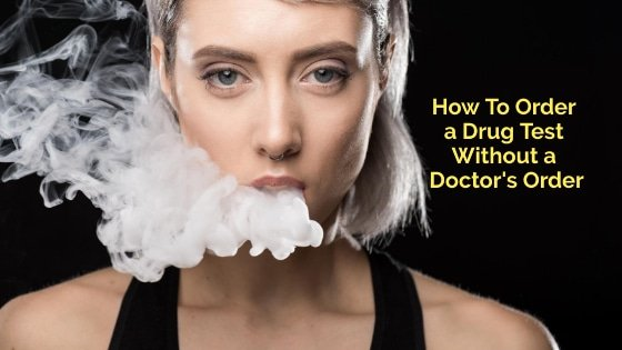 How To Order a Drug Screening Test Without a Doctor's Order