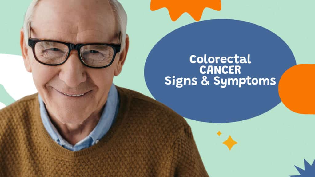 Colorectal Cancer Signs and Symptoms